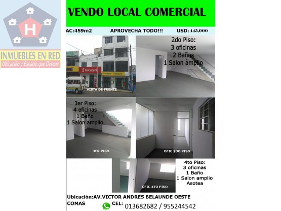 VENDO LOCAL COMERCIAL DE 4 PISOS EN COMAS