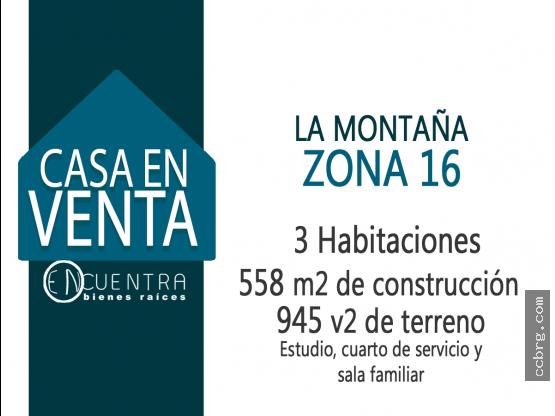 Casa en Venta, La Montaña zona 16