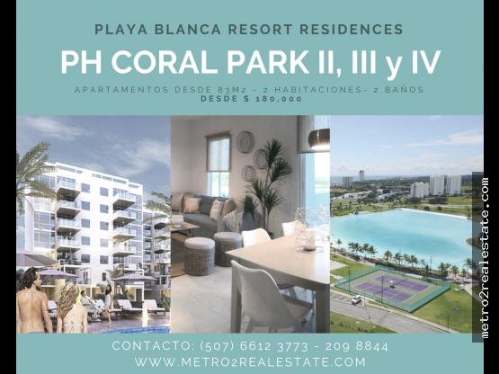PH CORAL PARK. II, III y IV. Playa Blanca
