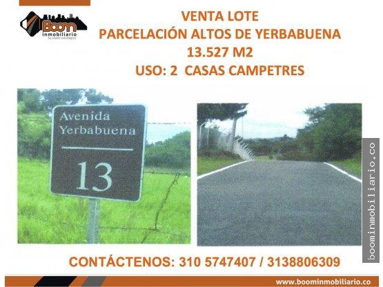 *VENTA LOTE ALTOS DE YERBABUENA 13.527M2
