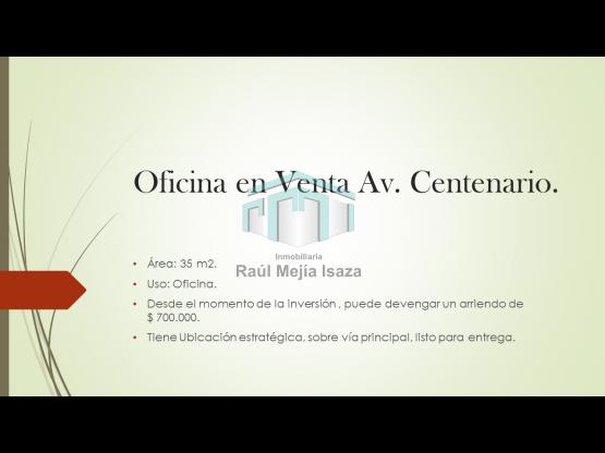 Oficina en venta Av. Centenario