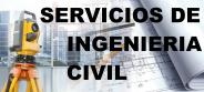 SERVICIOS DE INGENIERÍA CIVIL