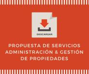 DESCARGAR: Propuesta de Servicios de Administración y Gestión de Propiedades