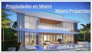 Propiedades en Miami / Miami Properties