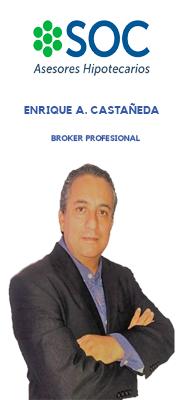 Broker Hipotecario Enrique Castañeda